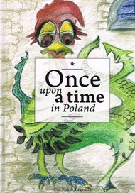 Once upon a time in Poland - Legends for children