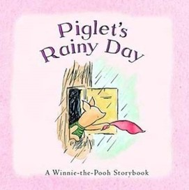 Piglet's Rainy Day [Board book]