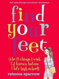 Find Your Feet: (the 8 Things I Wish I'd Known Bef