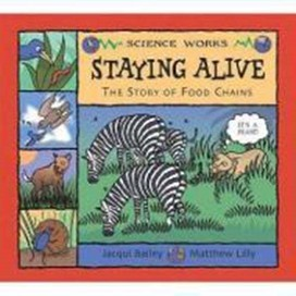 Staying Alive: The Story of a Food Chain