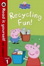 Peppa Pig: Recycling Fun - Read it Yourself with L