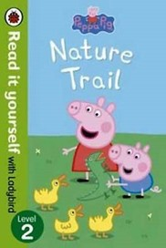 Peppa Pig: Nature Trail - Read it Yourself with La