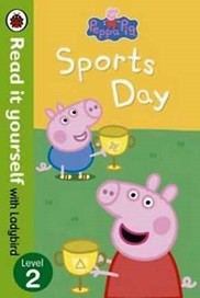 Peppa Pig: Sports Day - Read it Yourself with Lady