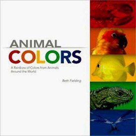 Animal Colors: A Rainbow of Colors from Animals Ar
