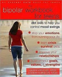 The Bipolar Workbook for Teens: DBT Skills to Help