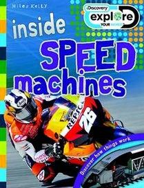 Inside Speed Machines