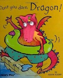 Don't You Dare, Dragon!