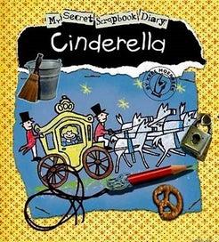 My Secret Scrapbook Diary - Cinderella