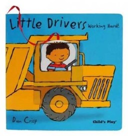Working Hard (Little Drivers S.) [Board book]