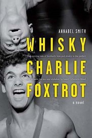 Whisky Charlie Foxtrot: A Novel