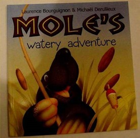 Moles Watery Adventure