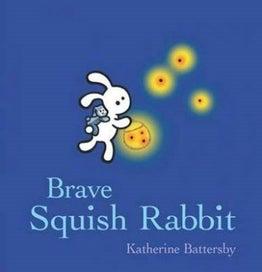 Brave Squish Rabbit [Board book]