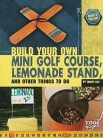 Build Your Own Mini Golf Course, Lemonade Stand an