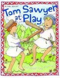 Tom Sawyer at Play