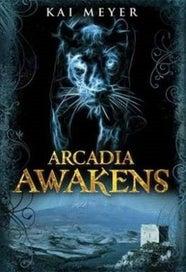 Arcadia Awakens (Arcadia)