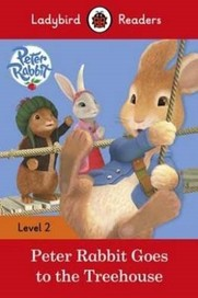 Peter Rabbit: Goes To The Treehouse - Ladybird Rea
