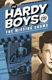 Missing Chums (Book 4): Hardy Boys