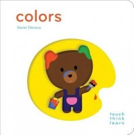 Colors (Touch Think Learn) [Board book]
