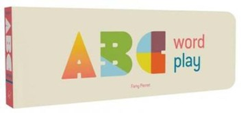 ABC Word Play [Board book]