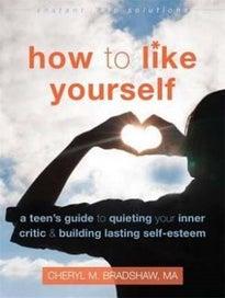 How to Like Yourself