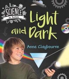 How Things Work: Light & Dark