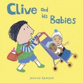 Clive and His Babies (All About Clive) [Board book