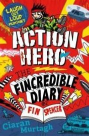 Action Hero: The Fincredible Diary of Fin Spencer