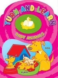 Turn and Learn Baby Animals [Board book]
