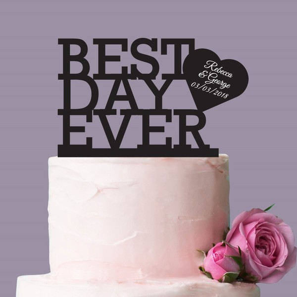 Personalised Best Day Ever Wooden Wedding Cake Topper Create Yr Own Design