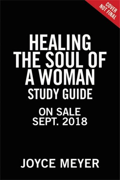 Healing the Soul of a Woman Study Guide Joyce Meyer NEW Free Shipping