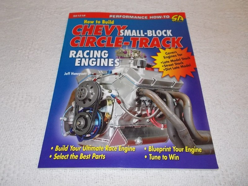 How to Build Chevy Small Block Circle Track Racing Engines