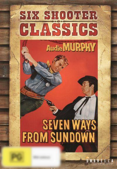 Six Shooter Classics: Seven Ways from Sundown