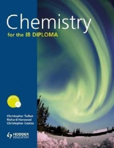 Chemistry for the IB Diploma + CD