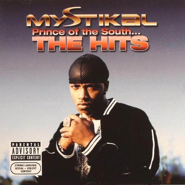 MYSTIKAL - PRINCE OF THE SOUTH   THE HITS (CD)