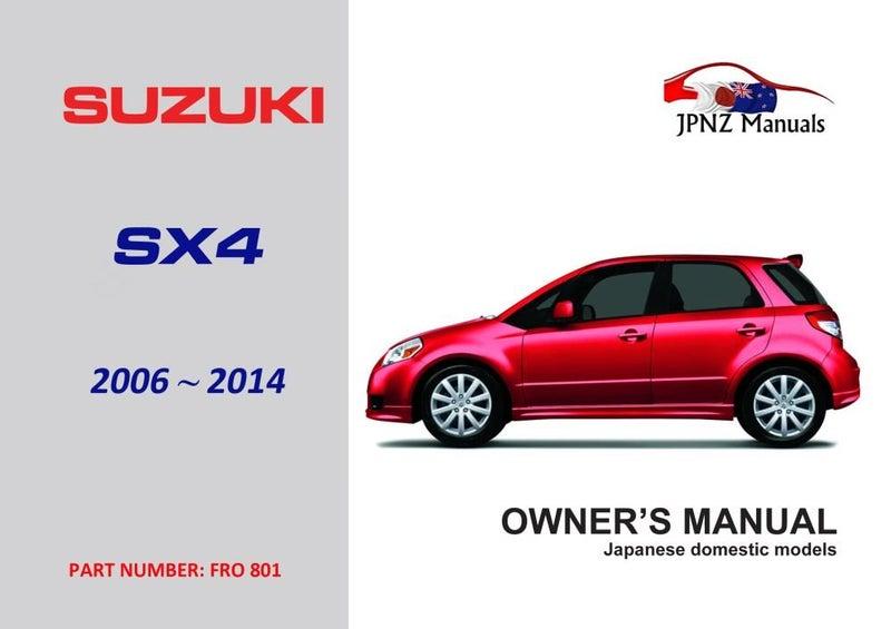 suzuki sx4 owners manual 2006 2014 trade me rh trademe co nz owners manual suzuki sx4 2008 service manual suzuki sx4