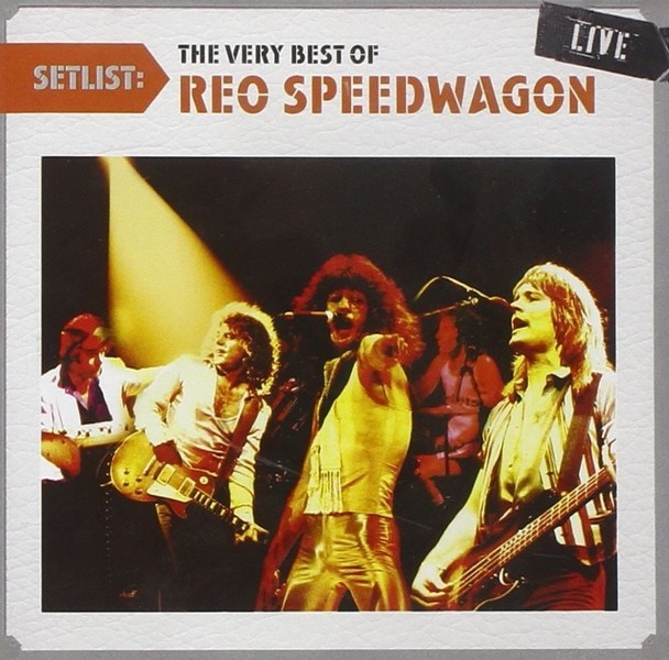 REO SPEEDWAGON - SETLIST: THE VERY BEST OF LIVE (CD)