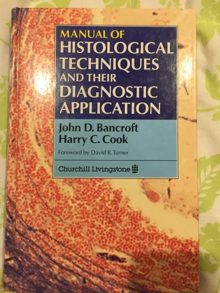 Manual of Histological Techniques and Their Diagnostic Application