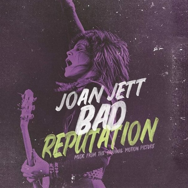 JOAN JETT - BAD REPUTATION [MUSIC FROM THE ORIGINAL MOTION PICTURE] (CD)