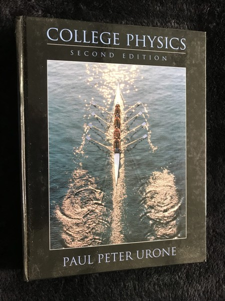 COLLEGE PHYSICS, Urone (2e) | Trade Me