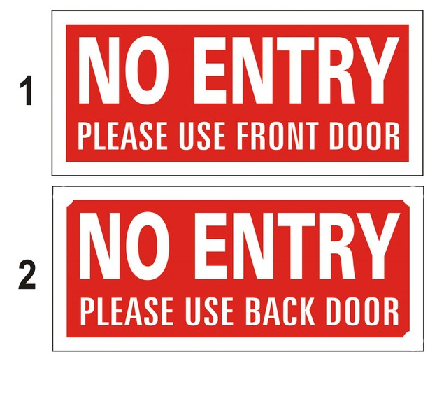 No Entry Please Use Front Door Sign Trade Me