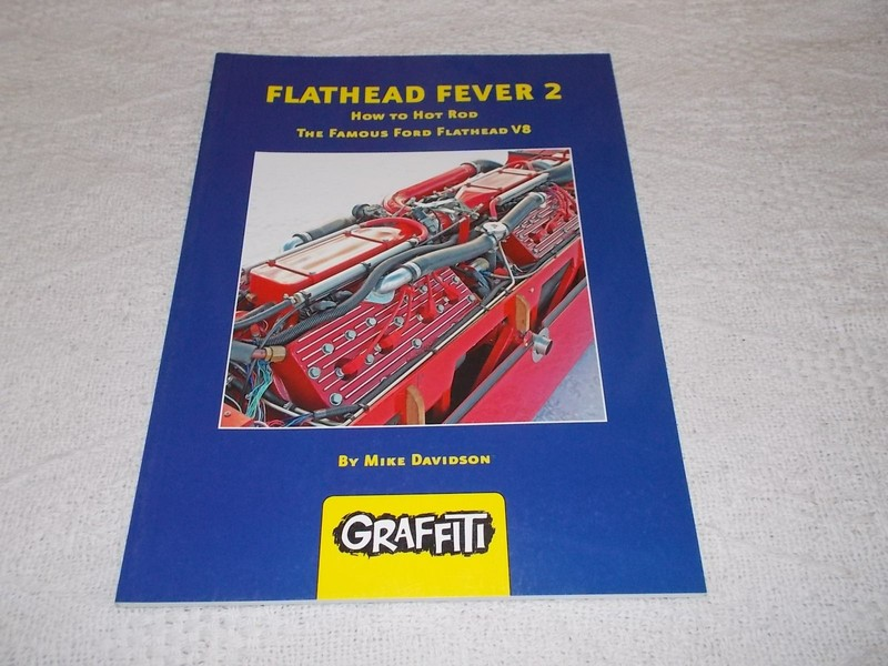 Flathead Fever 2 by Mike Davidson how to hot rod the famous