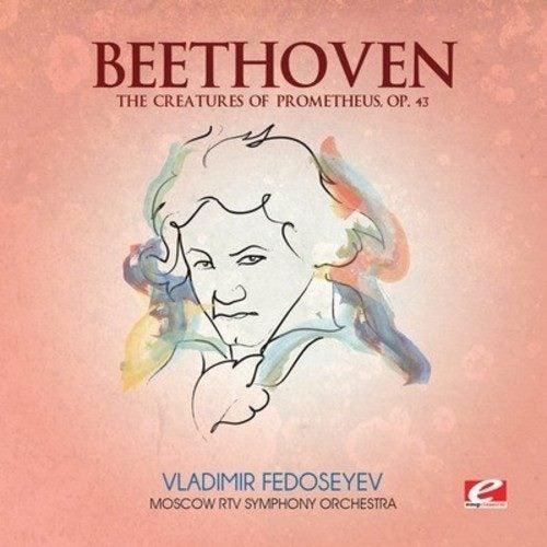 BEETHOVEN,L V  CREATURES OF PROMETHEUS [CD]