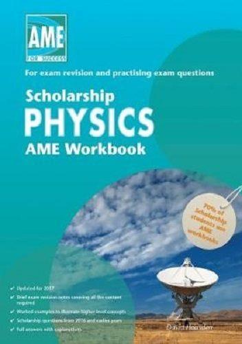 AME Scholarship Physics Workbook 2017