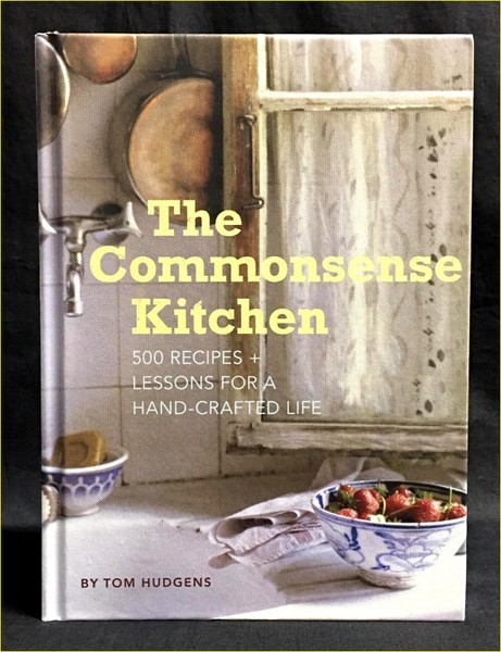 *** THE COMMON SENSE KITCHEN by Tom Hudgens ***