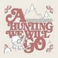 VARIOUS - A HUNTING WE WILL GO (2CD)