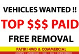 VEHICLES WANTED TOP $$$ PAID !!FREE REMOVAL