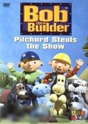 Bob The Builder-Pilchard Steals The Show