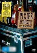 The Pixies: Acoustic - Live in Newport