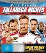 Talladega Nights: The Ballad of Ricky Bobby (Uncut Version)
