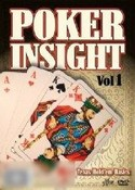 Poker Insight: Volume 1